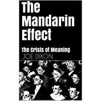 The Mandarin Effect: The Crisis of Meaning