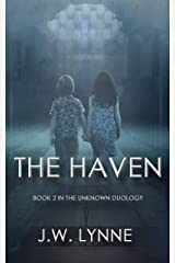 The Haven: A Gripping Mystery Thriller Full of Twists and Turns (The Unknown Series Book 2) Kindle Edition