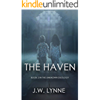 The Haven: A Gripping Mystery Thriller Full of Twists and Turns (The Unknown Series Book 2)