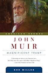 John Muir: Magnificent Tramp (American Heroes Book 4) Kindle Edition