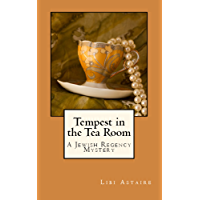 Tempest in the Tea Room (Jewish Regency Mysteries Book 1)