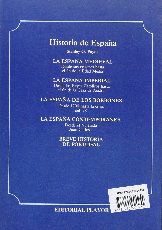 La España imperial: Amazon.es: Payne, Stanley G: Libros
