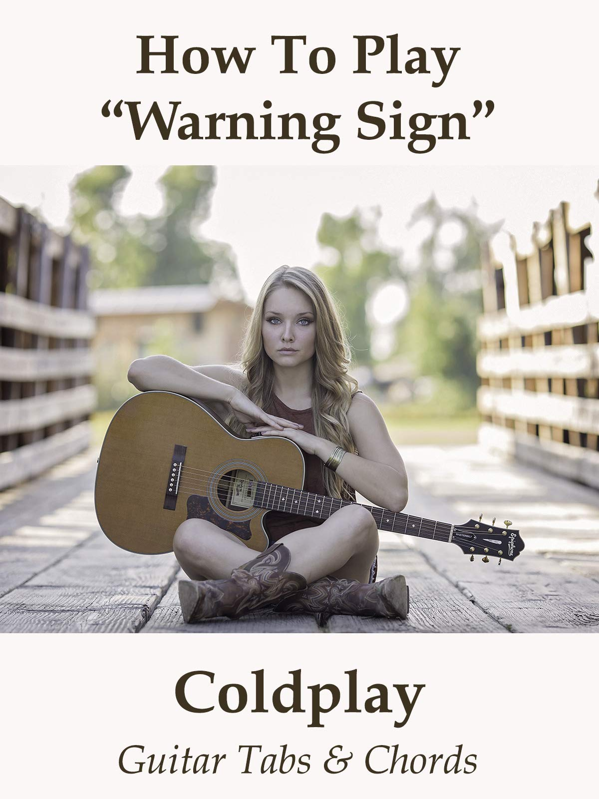 Watch How To Play Warning Sign By Coldplay   Guitar Tabs & Chords ...