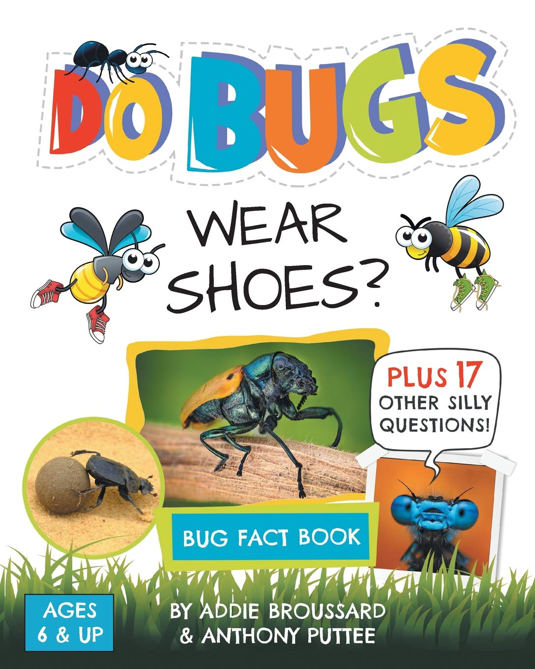 Do Bugs Wear Shoes?: And Other Silly Questions (Kids Fact