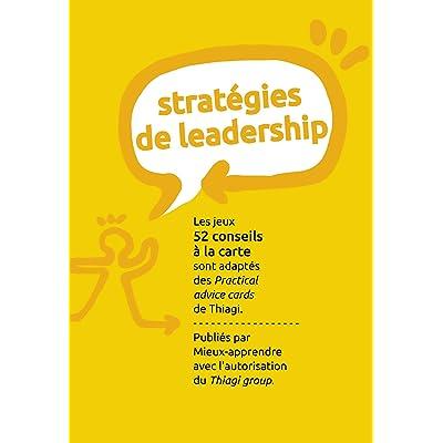 52 conseils à la carte / Stratégies de leadership