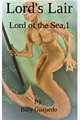 """LORD""""S LAIR : LORD OF THE & SEAS (LORD OF THE & SEAS SERIES Book 1) Kindle Edition"""