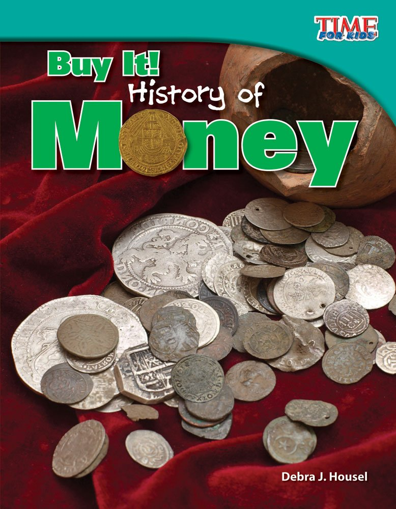 Download Buy It! History of Money (library bound) (TIME FOR KIDS Nonfiction Readers) ebook