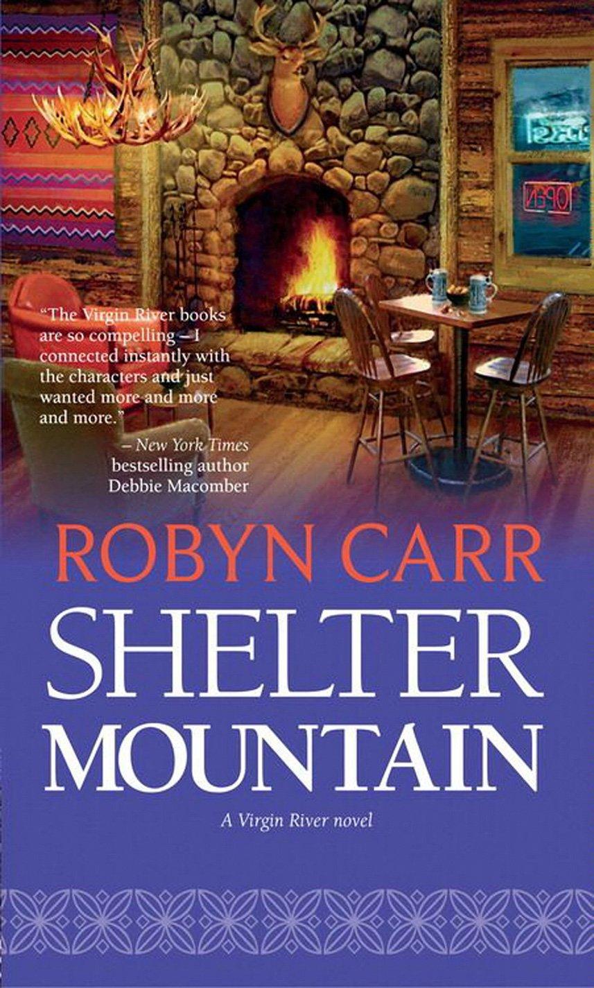 Shelter Mountain  Virgin River–now A Netflix Original Series   A Virgin River Novel Book 2   English Edition