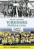 Yorkshire People & Coal