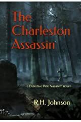 The Charleston Assassin: a Detective Pete Nazareth novel Kindle Edition