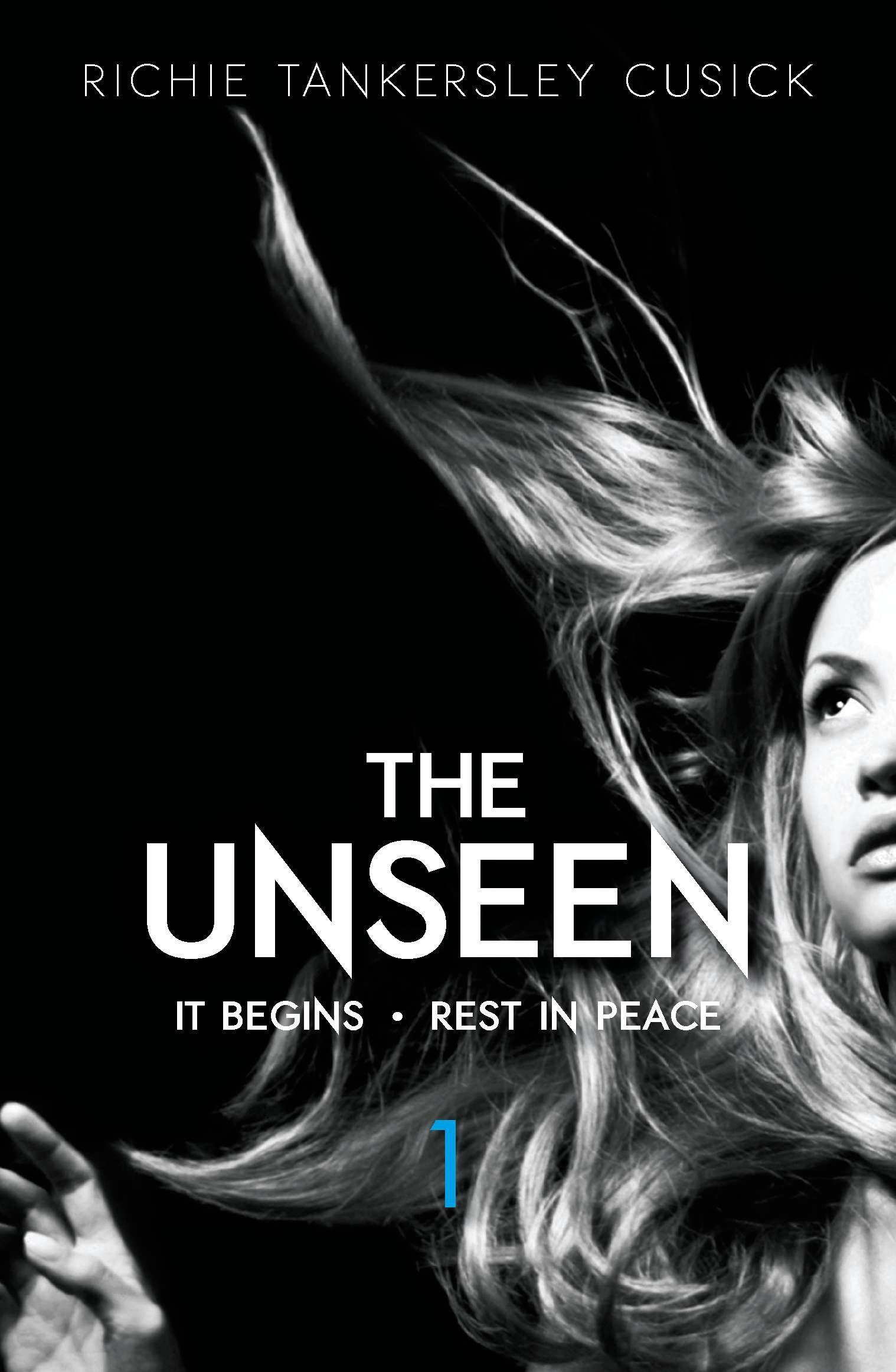 The Unseen Volume 1: It Begins/Rest In Peace pdf epub