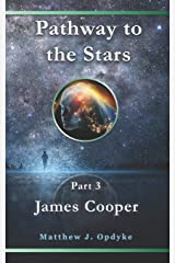 Pathway to the Stars: James Cooper Paperback