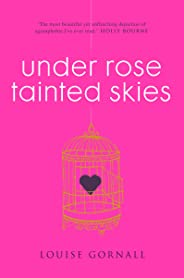Under Rose-Tainted Skies (English Edition)
