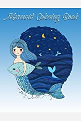 Mermaid Coloring Book: Mermaid Coloring Book For Girls & Youths Fun Color Adults, Teenagers, Tweens, Zendoodle and Seniors for Color Therapy (Volume 4) Paperback