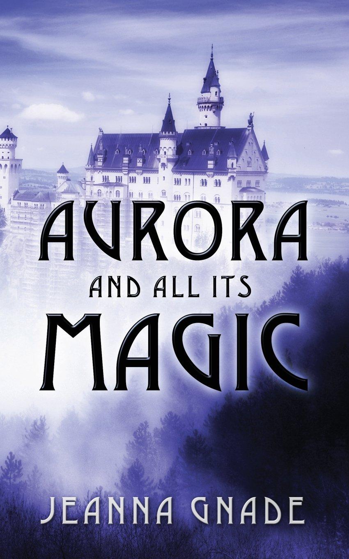 Download Aurora and All Its Magic PDF