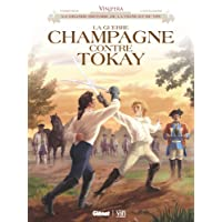 Vinifera - La Guerre Champagne contre Tokay