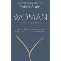 Woman: An Intimate Geography (Revised and Updated)