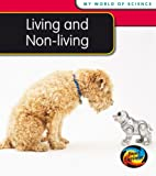 Living and Non-living (My World Of Science)
