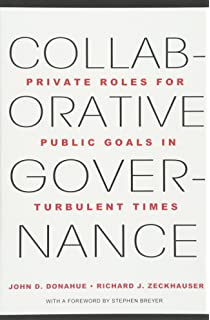 Investing in democracy engaging citizens in collaborative collaborative governance private roles for public goals in turbulent times fandeluxe Image collections