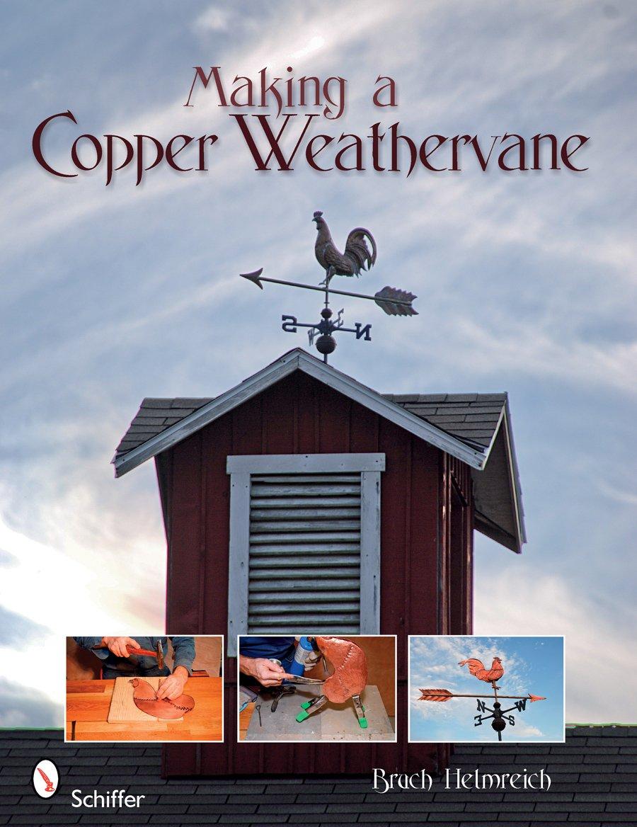 Download Making a Copper Weathervane pdf epub