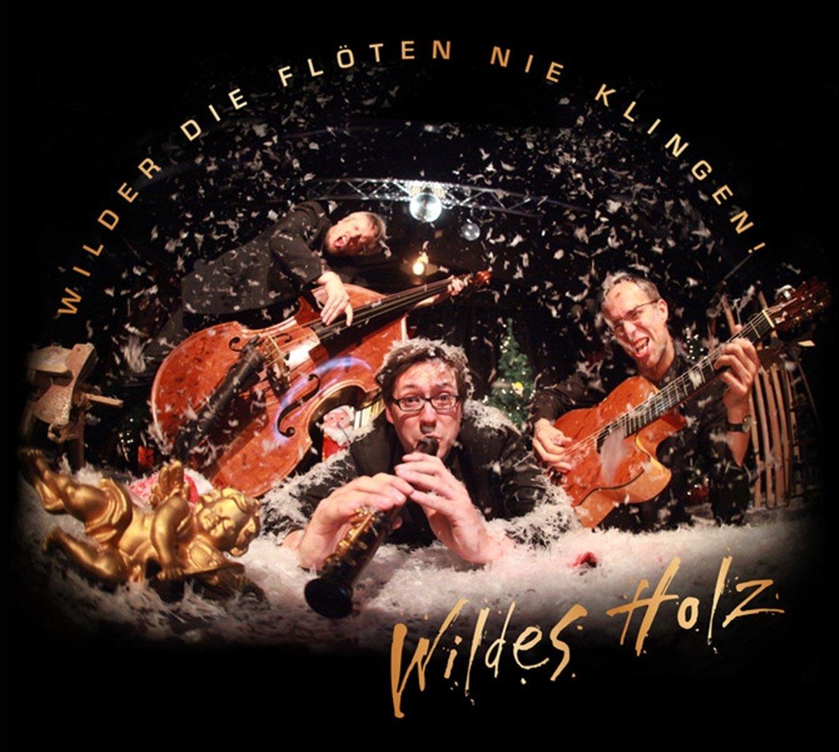 Wilder die Flöten... - Wildes Holz: Amazon.de: Musik