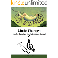 Music Therapy: Understanding the Science of Sound book cover