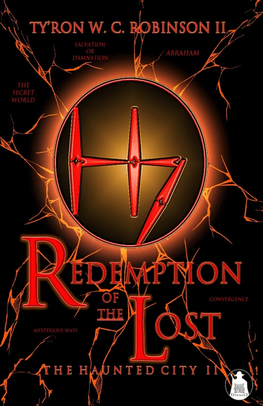 Redemption of the Lost: The Haunted City II 2 Haunted City ...