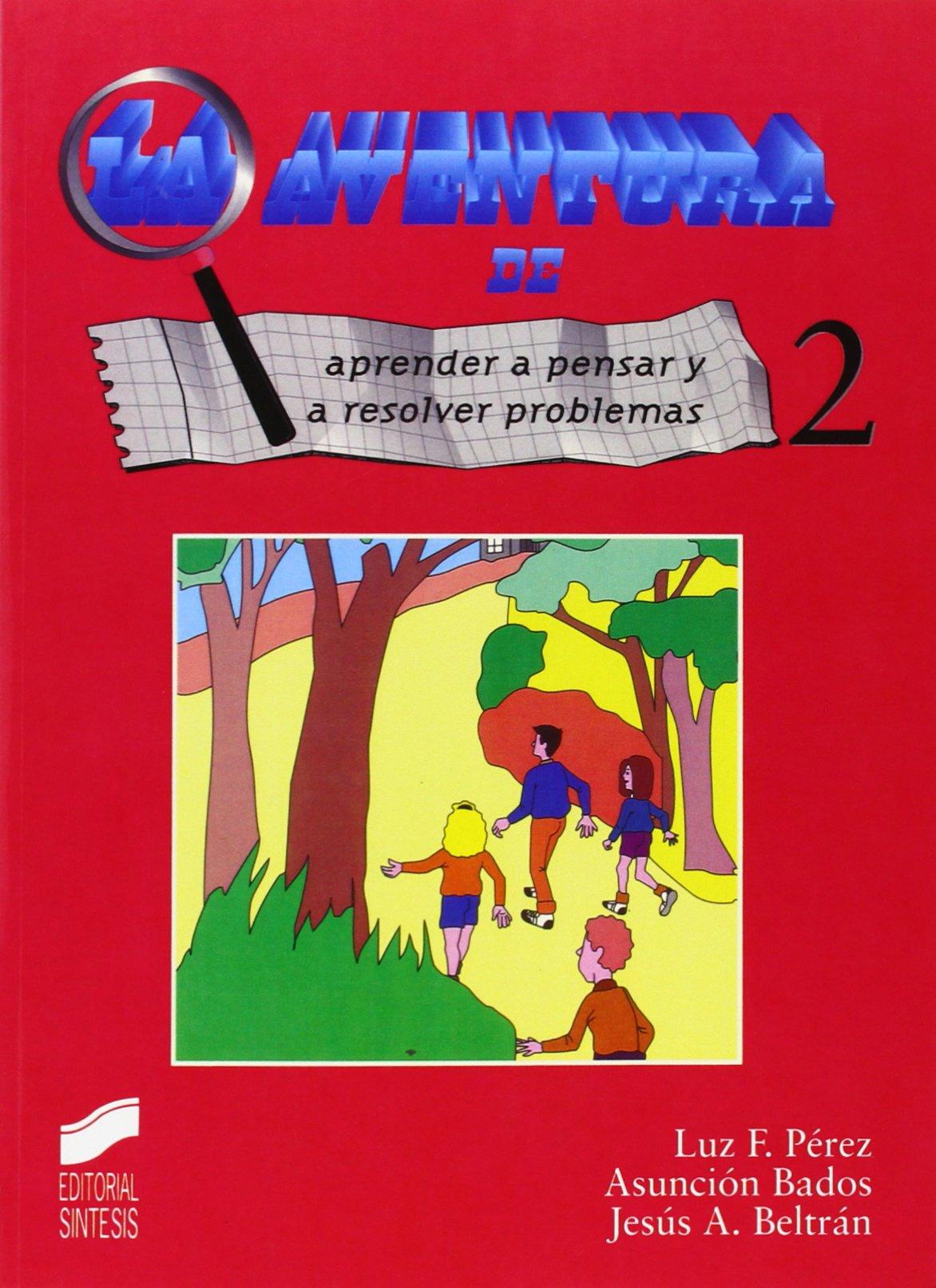 Aventura de Aprender a Pensar y Resolver 2 (Spanish Edition) pdf