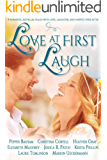Love at First Laugh: Eight Romantic Novellas Filled with Love, Laughter, and Happily Ever After