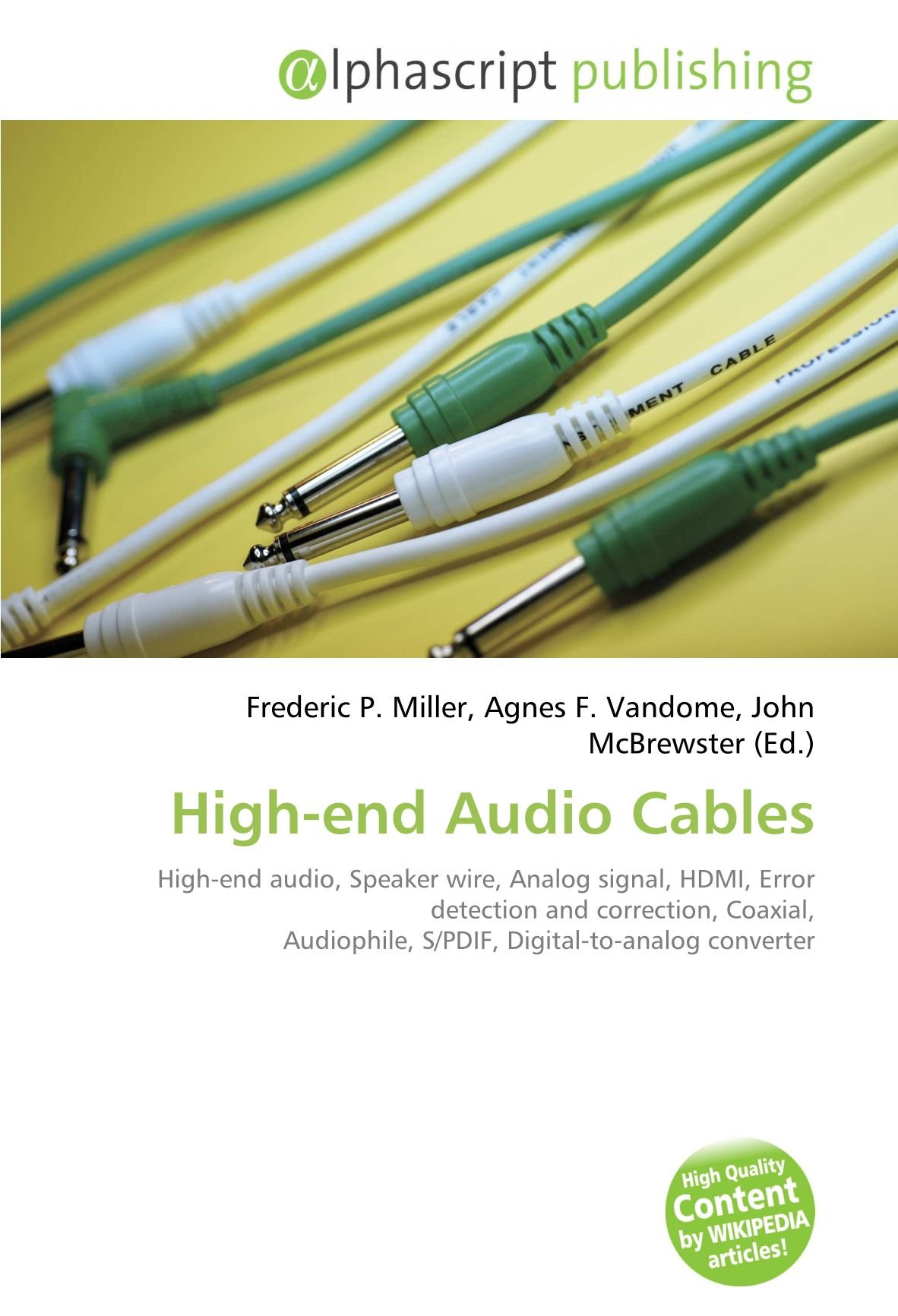 High-End Audio Cables: Amazon.es: Frederic P Miller, Agnes F Vandome, John McBrewster: Libros en idiomas extranjeros