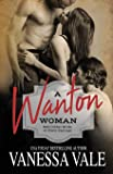 A Wanton Woman: LARGE PRINT