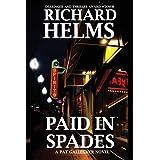Paid In Spades: A Pat Gallegher Novel