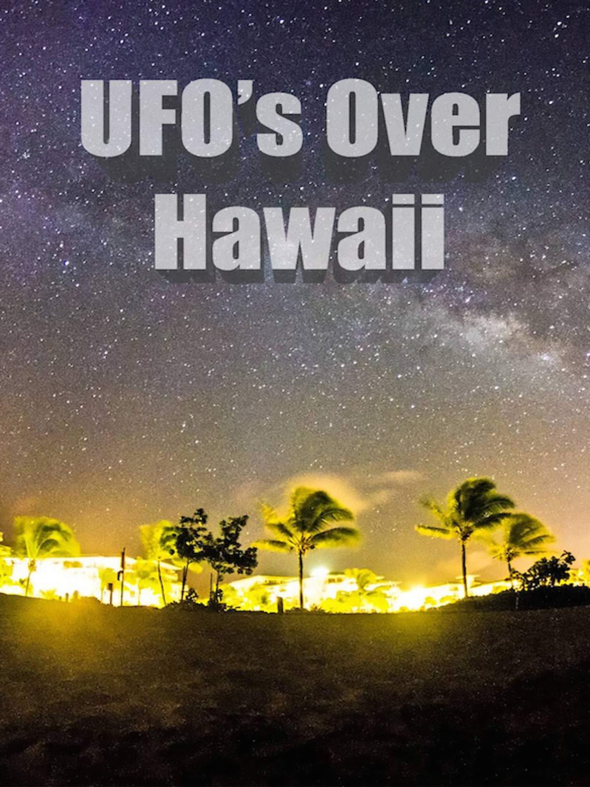 UFOs Over Hawaii on Amazon Prime Video UK