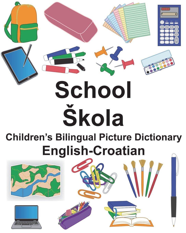 Download English-Croatian School/Škola Children's Bilingual Picture Dictionary (FreeBilingualBooks.com) pdf