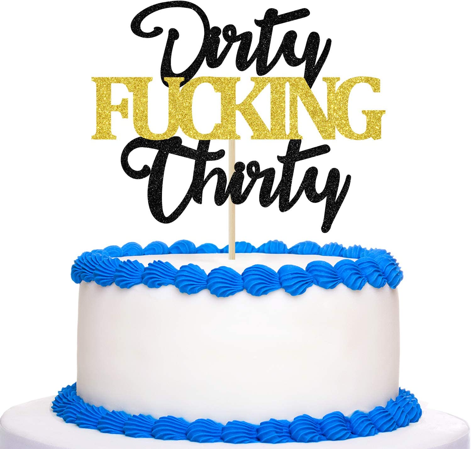 Happy 30th Bithday Cake topper Gold Glitter Dirty Fucking Thirty Cake Topper Cheers to 30 Years Old Birthday Party Decoration Supplies