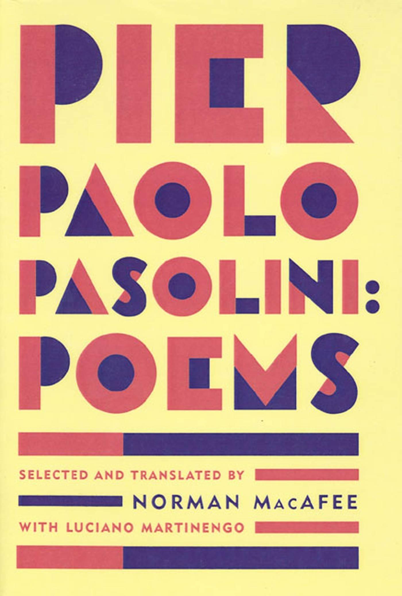 PIER PAOLO PASOLINI: POEMS Paperback – April 30, 1996