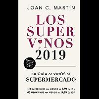 Los Supervinos 2019: La guía de vinos del supermercado (Las Guías del Lince) (Spanish Edition)