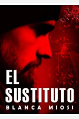 EL SUSTITUTO (Spanish Edition) Kindle Edition