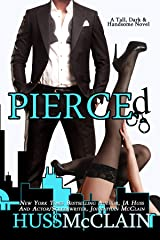 Pierced (Tall, Dark, and Handsome Book 2) Kindle Edition
