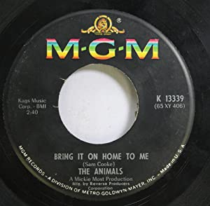 The Animals 45 RPM Bring it on Home to Me / For Miss Caulker