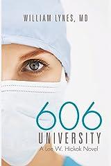 606 University: A Lee W. Hickok Novel Kindle Edition