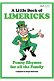 A Little Book of Limericks: Funny Rhymes for all the Family