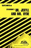 Stevenson's Dr. Jekyll and Mr. Hyde (Cliffs Notes)