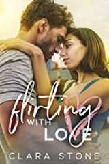 Flirting With Love: An Interconnected Standalone Rivals to Lovers Contemporary Romance (Lovelly Series Book 2) Kindle Edition