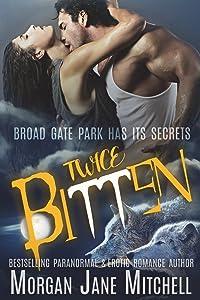 Twice Bitten (Broad Gate Pack) (Volume 1)
