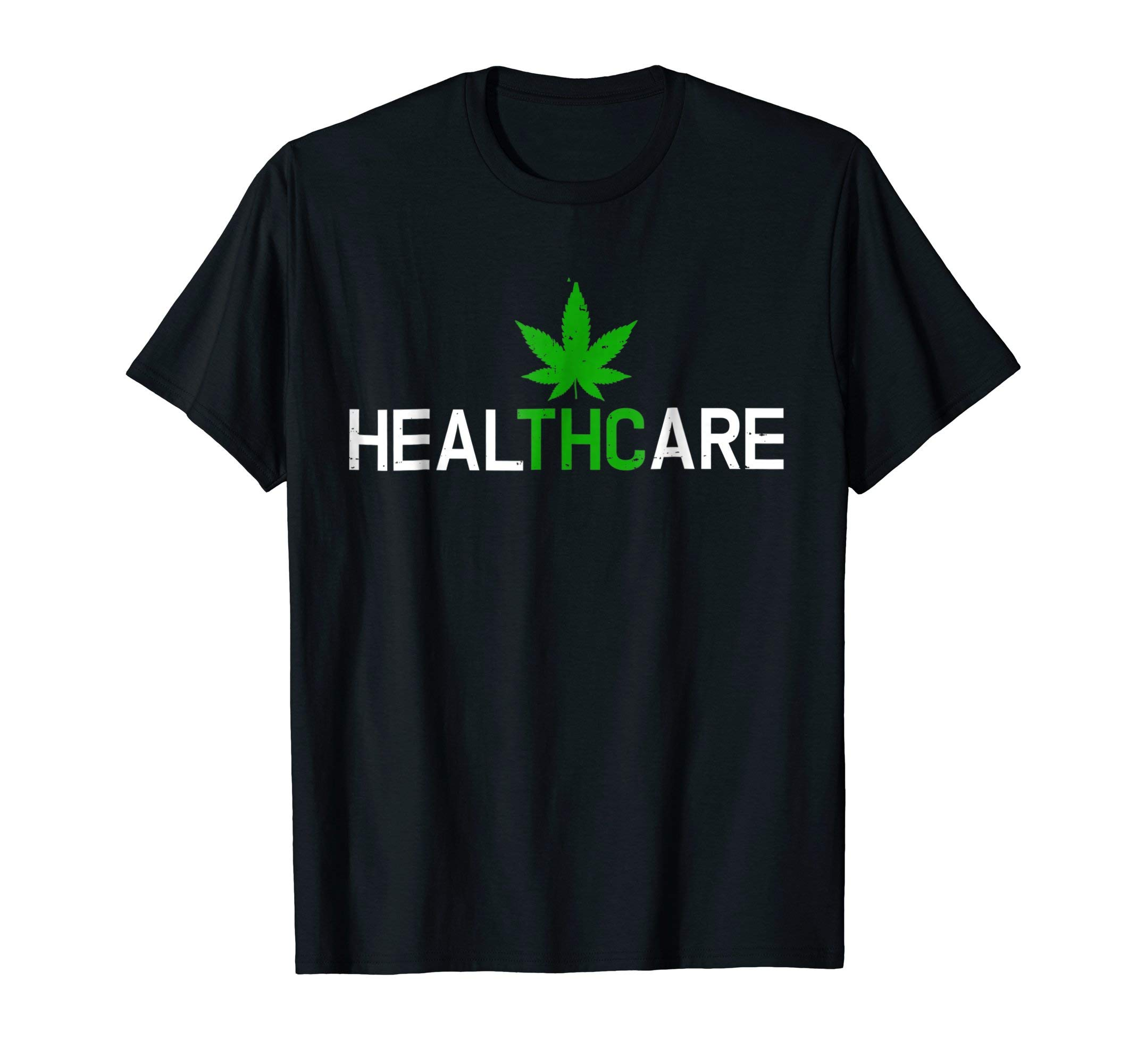 THC Shirt – Healthcare Weed Cannabis Marijuana T-Shirt Gift