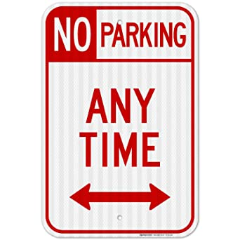 Amazon.com: En cualquier momento no parking Sign, grandes 12 ...