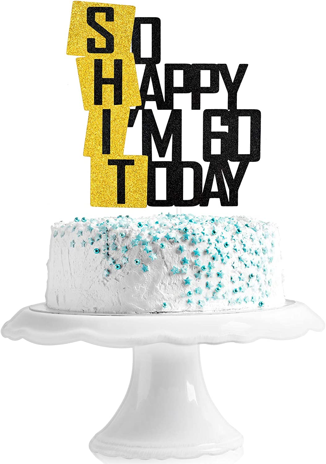 Funny So Happy I'm 60 Today Cake Topper - Glitter Fabulous Sixty Years Birthday Cake Décor - Cheers To Dirty 60th Birthday Party Decoration