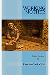 Working Mother Kindle Edition