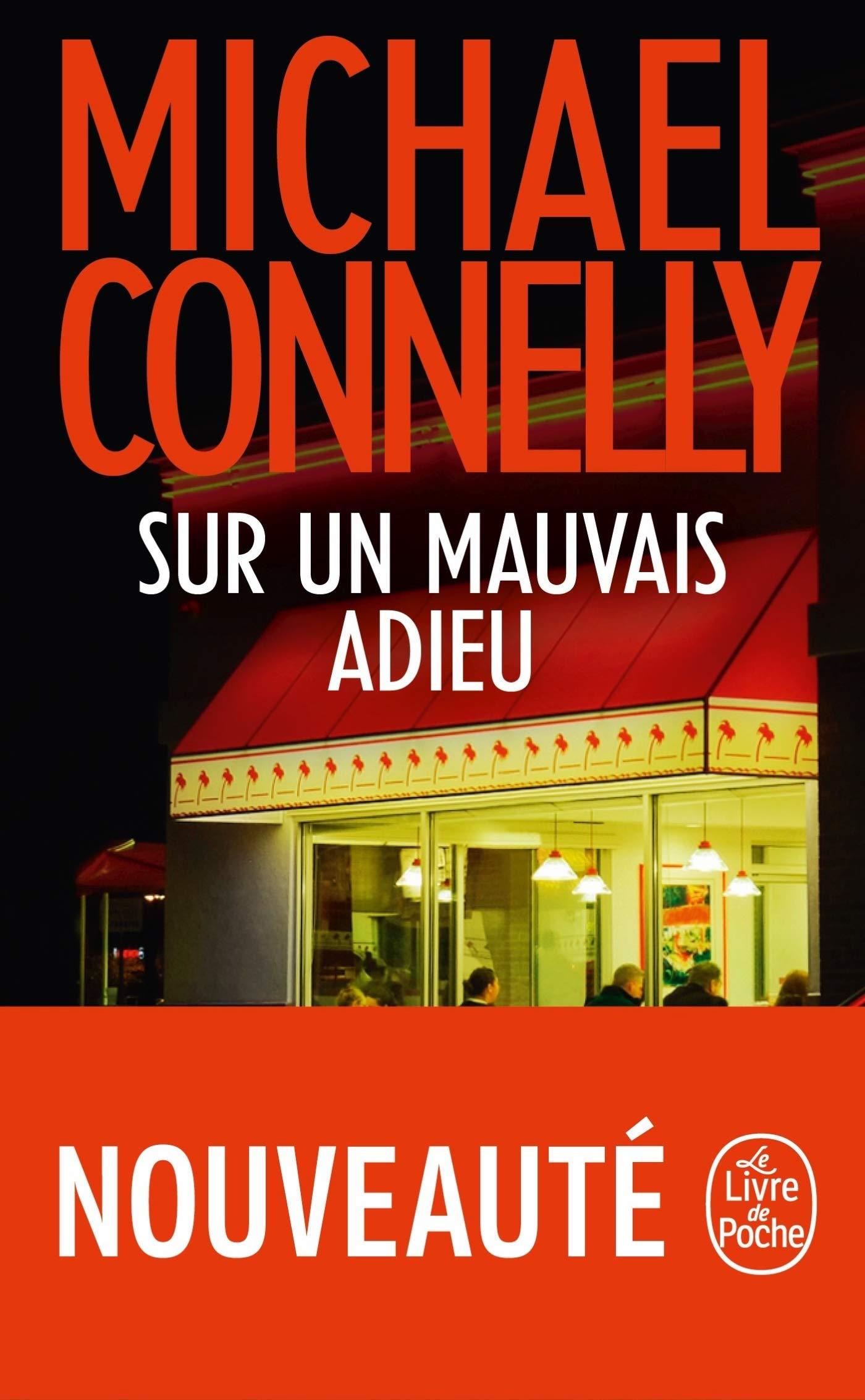 Sur un mauvais adieu por Michael Connelly